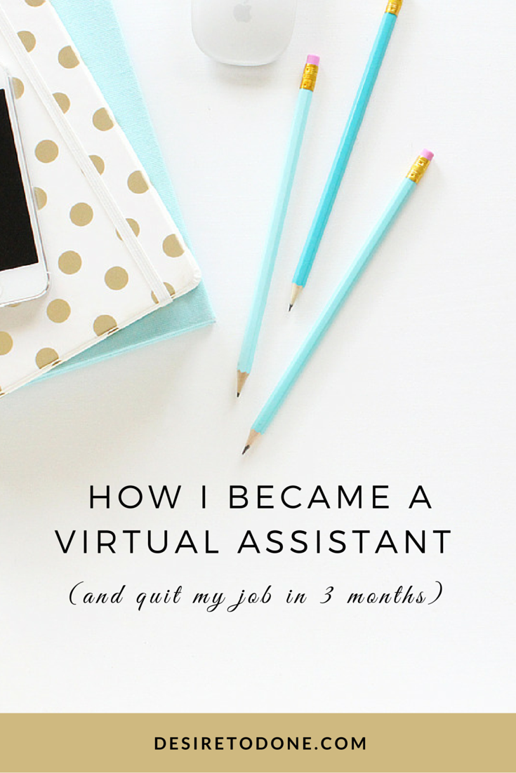 How I Became A Virtual Assistant And Quit My Job In 3