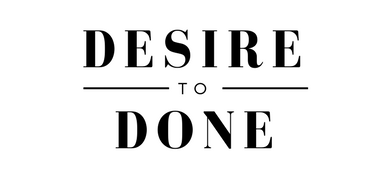 Desire to Done